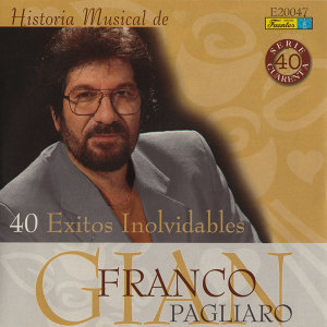 Historia Músical - 40 Éxitos Inolvidables
