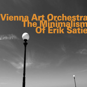 The Minimalism of Erik Satie
