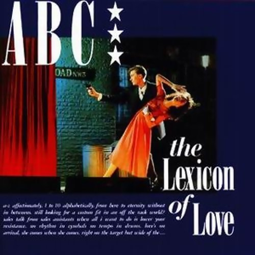 The Lexicon Of Love - Digitally Remastered