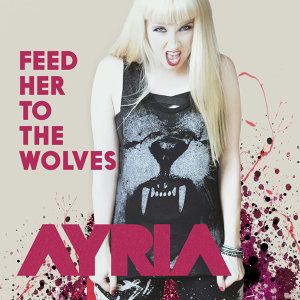 Feed Her to the Wolves
