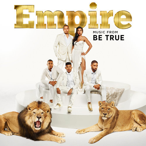 Empire: Music From 'Be True'