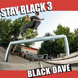 Stay Black 3