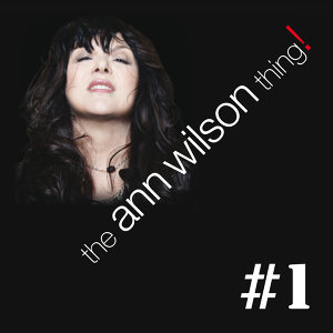 The Ann Wilson Thing! - #1