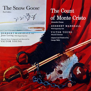The Snow Goose & The Count of Monte Cristo