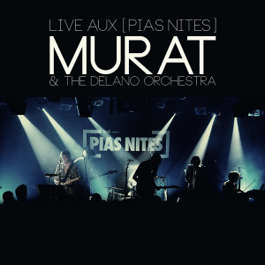 Live aux [PIAS] Nites