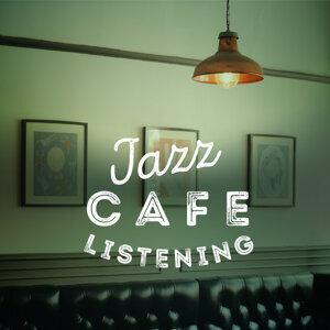 Jazz Cafe Listening