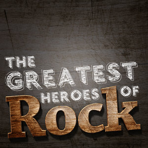 The Greatest Heroes of Rock