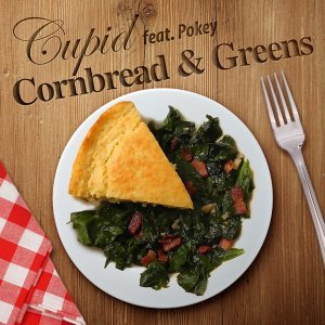 Cornbread and Greens (feat. Pokey)
