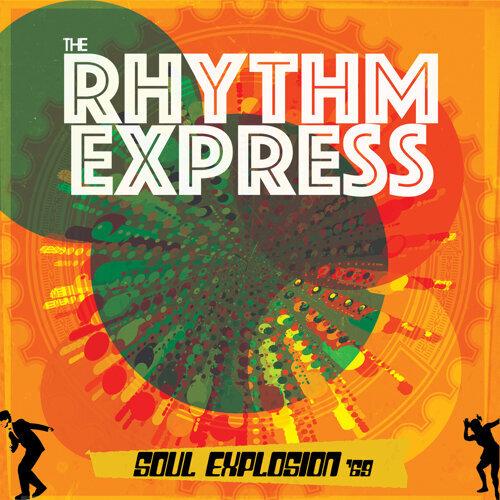 The Rhythm Express Soul Explosion '69