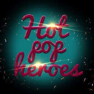 Hot Pop Heroes