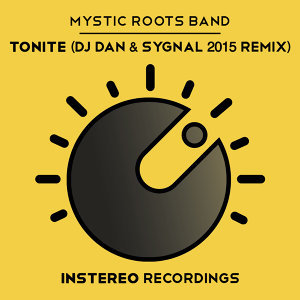 Tonite (Dj Dan & Sygnal 2015 Remix)