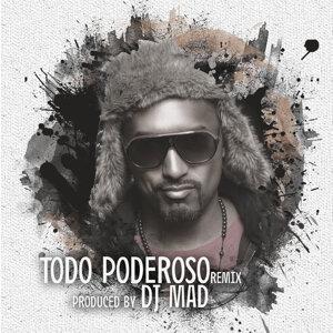 Todo Poderoso (2015 Remix)