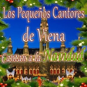 Los Pequeños Cantores de Viena Cantan a la Navidad