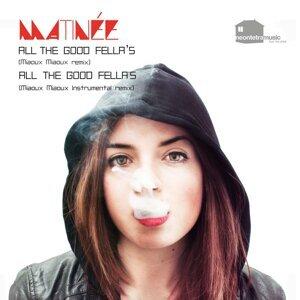All the Good Fella's (Miaoux Miaoux Remix)