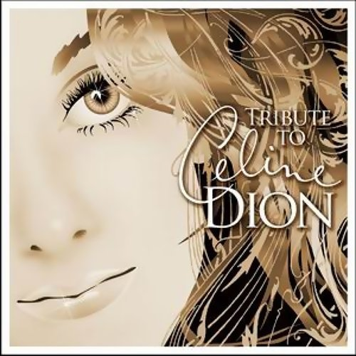 Tribute To Celine Dion