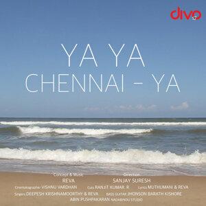 Ya Ya Chennai Ya (feat. Deepesh Krishnamoorthy) - Single