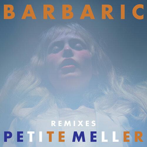 Barbaric - Remixes