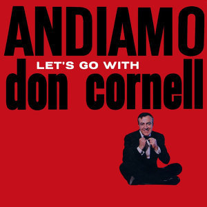Andiamo Let's Go with Don Cornell