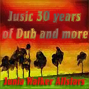 Jusic 30 Years of Dub and More