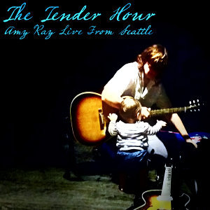 The Tender Hour: Amy Ray Live from Seattle