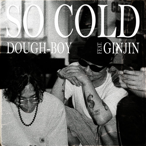 So Cold (feat. Ginjin)