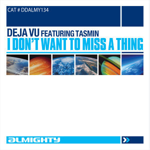 Almighty Presents: I Don't Want To Miss A Thing