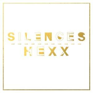 Silences / Hexx