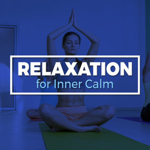Relaxation for Inner Calm