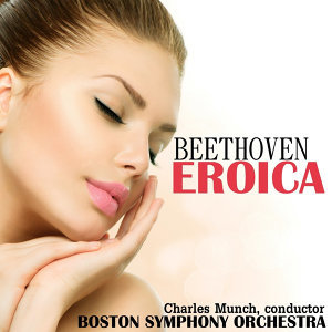 "Beethoven: Symphony No. 3 in E-Flat, Op. 55 ""Eroica"""
