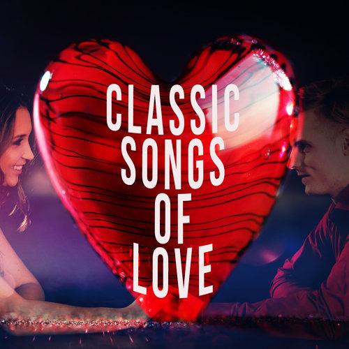 Classic Songs of Love