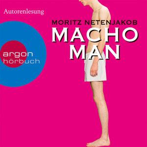 Macho Man - Gekürzte Fassung