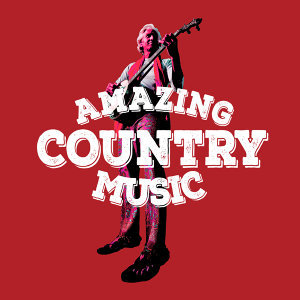 Amazing Country Music