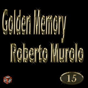 Golden Memory: Roberto Murolo, Vol. 15