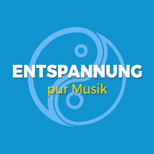 Entspannung pur Musik