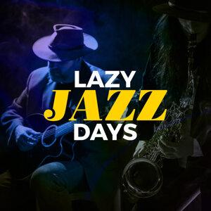 Lazy Jazz Days