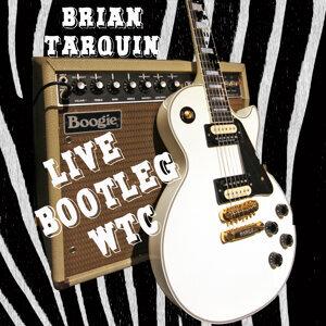 Brian Tarquin Live Bootleg WTC