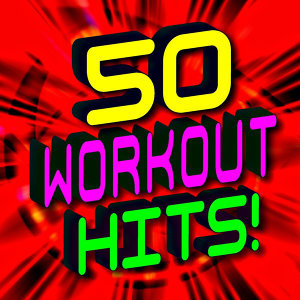 50 Workout Hits!