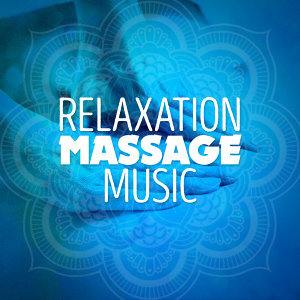 Relaxation Massage Music