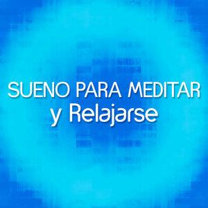 Sueno para Meditar y Relajarse