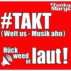 #TAKT [Welt us - Musik ahn]
