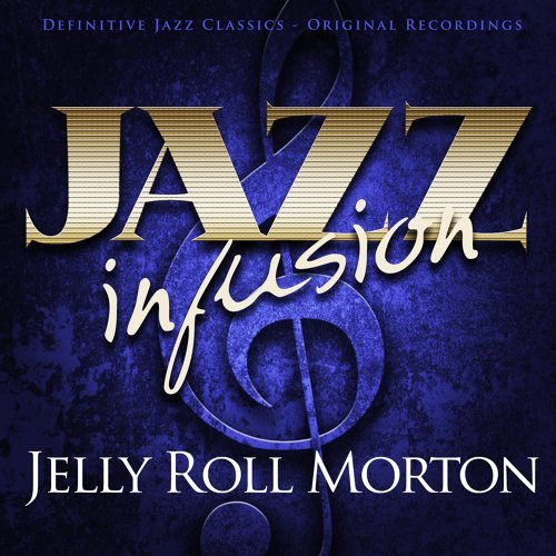 Jazz Infusion - Jelly Roll Morton