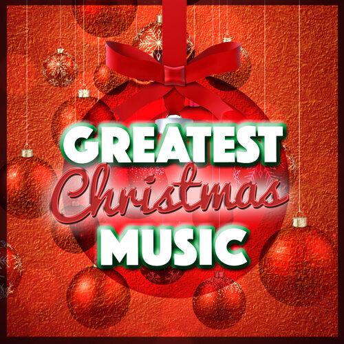 Greatest Christmas Music
