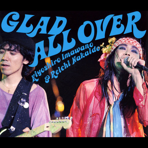 GLAD ALL OVER - Live