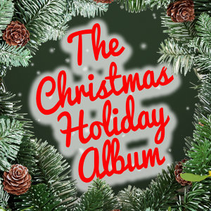 The Christmas Holiday Album