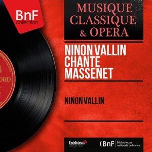 Ninon Vallin chante Massenet - Mono Version