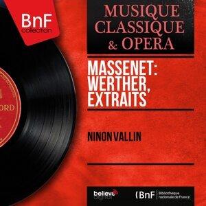 Massenet: Werther, extraits - Mono Version