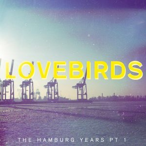 The Hamburg Years EP, Pt. 1