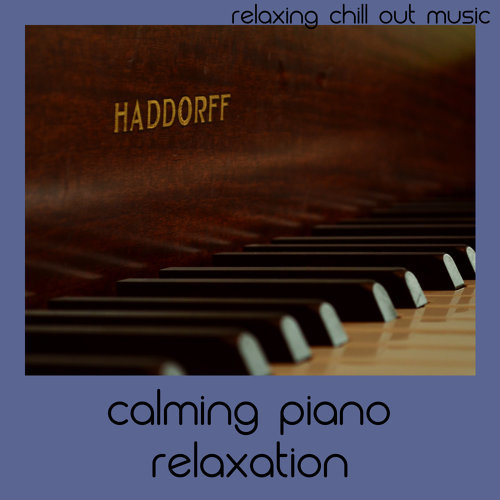 Calming Piano Relaxation