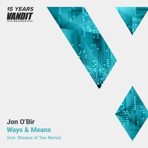 Ways & Means - 15 Years Vandit - Shadow of Two Remix