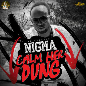 Calm Her Dung - Single